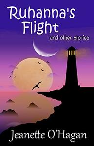 Ruhanna's Flight and other stories