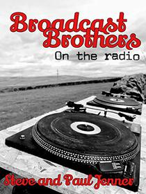 Broadcast Brothers: On The Radio