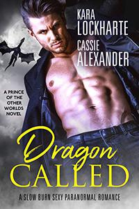 Dragon Called: A Sexy Urban Fantasy Romance