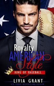Royalty, American Style: King of Baseball