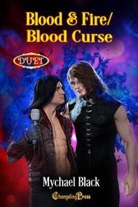 Blood & Fire/Blood Curse Duet