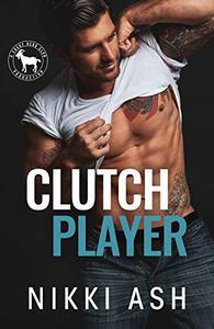 Clutch Player: A Hero Club Novel