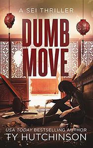 Dumb Move