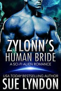Zylonn's Human Bride: A Sci-Fi Alien Romance