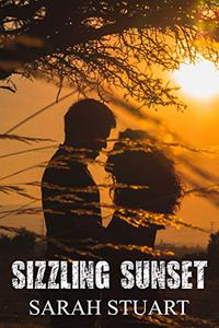 Sizzling Sunset: Second Chances for Star-Crossed Lovers