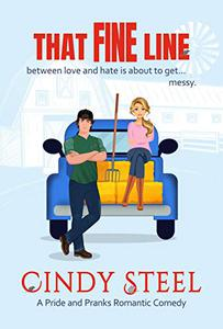 That Fine Line: An Enemies to Lover's Small Town Romance