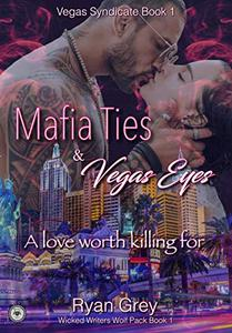 Mafia Ties & Vegas Eyes