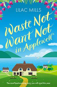 Waste Not, Want Not in Applewell