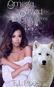 Omega Saved Leafwood Academy Year 2