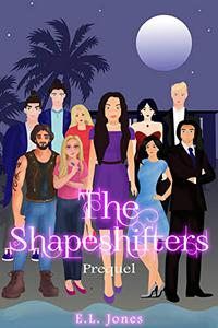 The Shapeshifters: Prequel: Second Edition