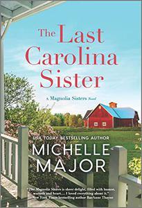 The Last Carolina Sister: A Novel