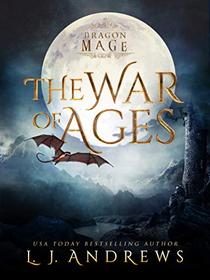 The War of Ages: A Dragon Shifter Fantasy