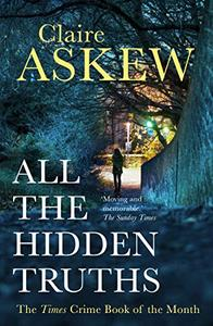 All the Hidden Truths: one shocking crime: three women need answers