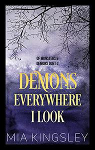 Demons Everywhere I Look (Of Monsters And Demons Duet 2)