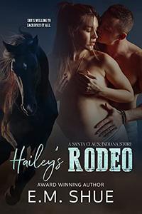Hailey's Rodeo: A Santa Claus, Indiana Story