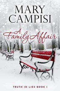 A Family Affair: A Small Town Family Saga