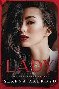 The Lady: Part Two of The Oath Duet: An Italian Mafia Romance