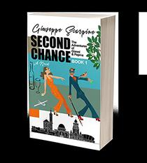 Second Chance- The Adventures of Gianni & Pepina