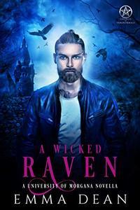 A Wicked Raven: A University of Morgana Novella