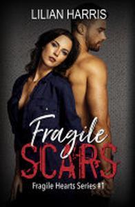 Fragile Scars