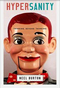 Hypersanity: Thinking Beyond Thinking