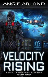 Velocity Rising