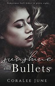 Sunshine and Bullets: A Dark Reverse Harem Romance