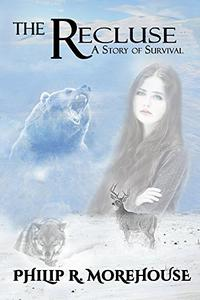 The Recluse: A Story of Survival