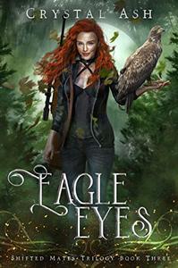 Eagle Eyes: A Reverse Harem Shifter Romance