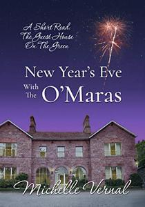 New Year's Eve with the O'Maras: A short read Guesthouse on the Green story