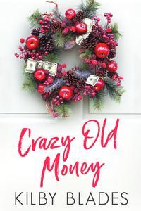 Crazy Old Money