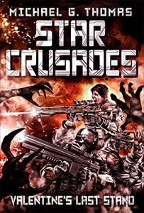 Star Crusades: Valentine's Last Stand