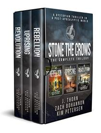 Stone the Crows: The Complete Dystopian Thriller Trilogy
