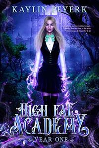 High Fae Academy - Year One: Fae Paranormal Romance