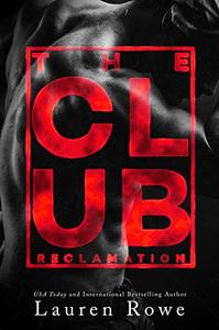 The Club: Reclamation