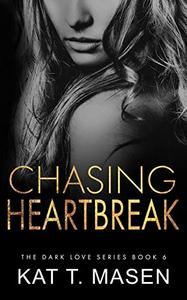 Chasing Heartbreak: A Friends-to-Lovers Romance