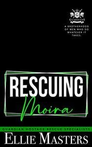 Rescuing Moira: Ex-Military Special Forces Hostage Rescue