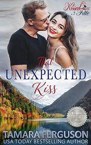 THAT UNEXPECTED KISS