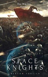 Space Knights: Last on the Line