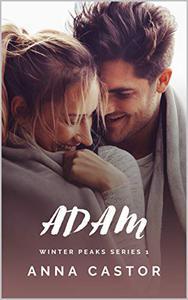 Adam: Small Town Family Romance