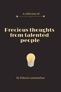 Precious thoughts from talented people
