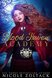 Blood Haven: Year Three: A Mayhem of Magic World Story