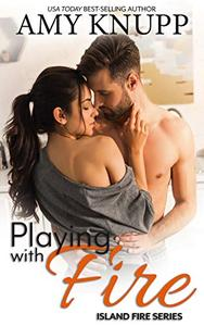 Playing with Fire: A Friends-to-Lovers Firefighter Romance