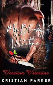 Venetian Valentine: My Bloody Valentine