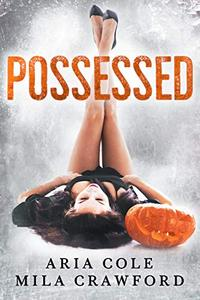 Possessed: A Halloween Treat
