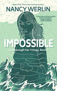 Impossible: Scarborough Fair Trilogy: Book 1