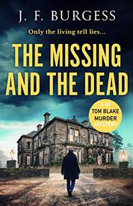 The Missing And The Dead: A tense crime thriller with a shocking twist