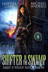 Shifter In The Swamp