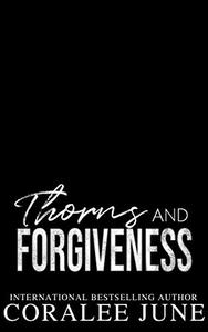 Thorns and Forgiveness : Twisted Legacy Duet