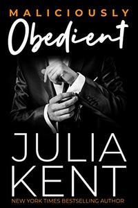 Maliciously Obedient: Secret Boss Office Romance Romantic Comedy